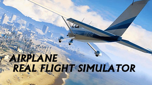 Скачать Airplane: Real flight simulator: Android Авиасимуляторы игра на телефон и планшет.