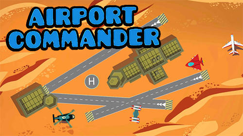 Скачать Airport commander: Android Менеджер игра на телефон и планшет.