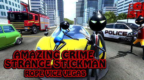 Скачать Amazing crime strange stickman: Rope vice Vegas: Android Стрелялки игра на телефон и планшет.