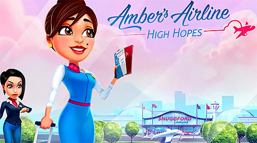 Скачать Amber's airline: High hopes: Android Менеджер игра на телефон и планшет.