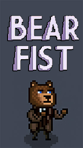 Скачать Bear fist: Android Тайм киллеры игра на телефон и планшет.