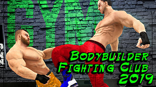 Скачать Bodybuilder fighting club 2019: Android Драки игра на телефон и планшет.