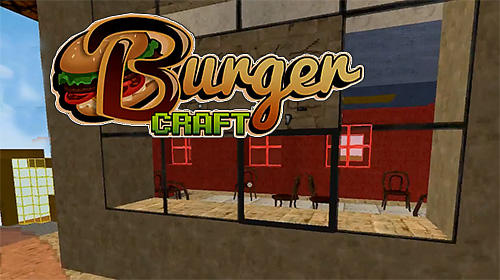 Скачать Burger craft: Fast food shop. Chef cooking games 3D: Android Менеджер игра на телефон и планшет.