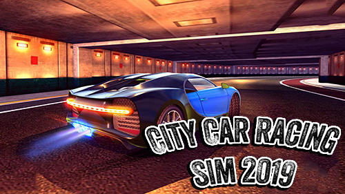 Скачать City car racing simulator 2019: Android Симуляторы игра на телефон и планшет.