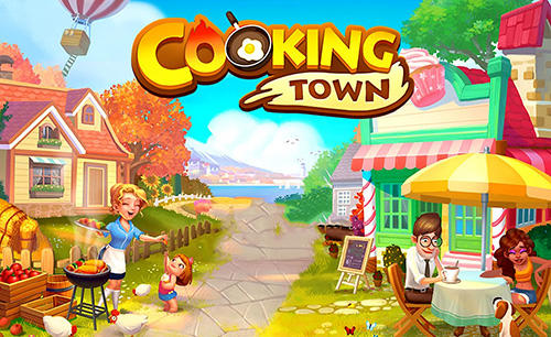 Скачать Cooking town: Restaurant chef game: Android Менеджер игра на телефон и планшет.
