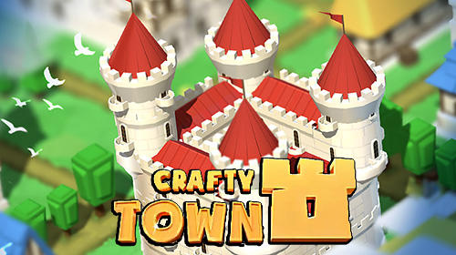 Crafty town: Idle city builder