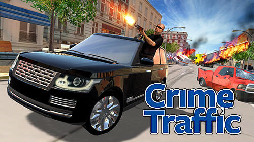 Скачать Crime traffic: Android Криминал игра на телефон и планшет.