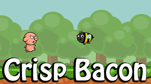 Скачать Crisp bacon: Run pig run: Android Платформер игра на телефон и планшет.