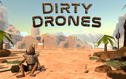 Скачать Dirty drones: Android Роботы игра на телефон и планшет.