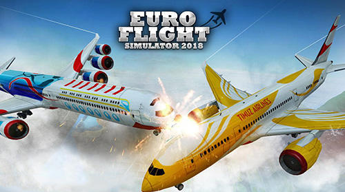 Скачать Euro flight simulator 2018: Android Авиасимуляторы игра на телефон и планшет.