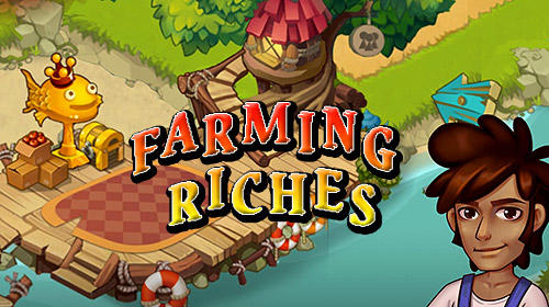 Скачать Farming riches: Android Ферма игра на телефон и планшет.