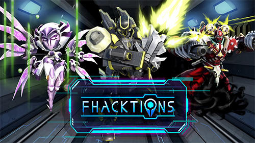Скачать Fhacktions: Real world, team PvP conquest battles: Android Роботы игра на телефон и планшет.