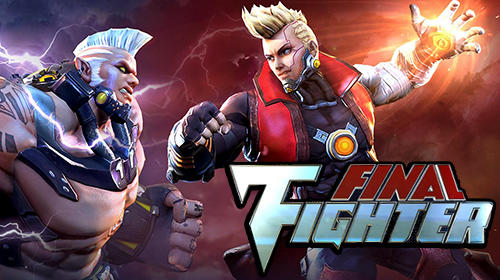 Скачать Final fighter: Android Драки игра на телефон и планшет.