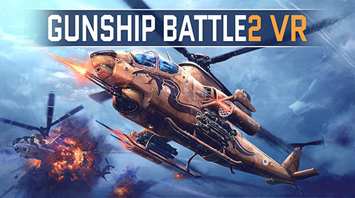 Скачать Gunship battle 2 VR: Android Авиасимуляторы игра на телефон и планшет.