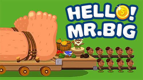 Скачать Hello, Mr. Big: Android Менеджер игра на телефон и планшет.