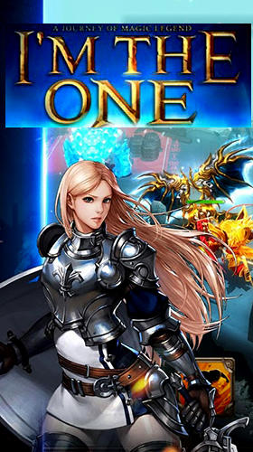 Скачать I'm the one: The last knight: Android Action RPG игра на телефон и планшет.
