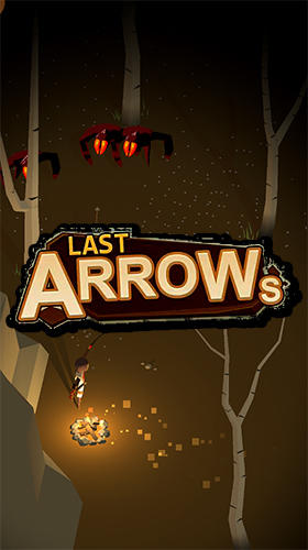 Скачать Last arrows: Android Шутер с видом сверху игра на телефон и планшет.