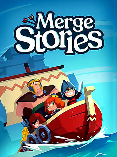 Скачать Merge stories: Android Тайм киллеры игра на телефон и планшет.