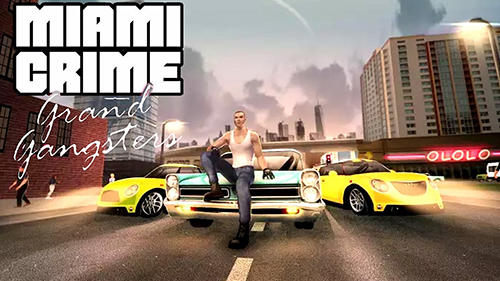 Скачать Miami crime: Grand gangsters: Android Криминал игра на телефон и планшет.