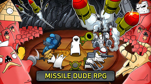 Скачать Missile dude RPG: Android Тайм киллеры игра на телефон и планшет.