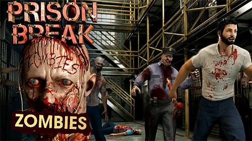 Скачать Prison break: Zombies: Android Зомби игра на телефон и планшет.