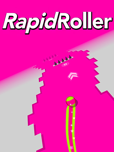 Скачать Rapid roller: Android Раннеры игра на телефон и планшет.