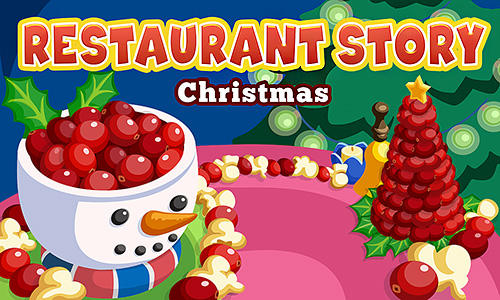 Скачать Restaurant story: Christmas: Android Менеджер игра на телефон и планшет.