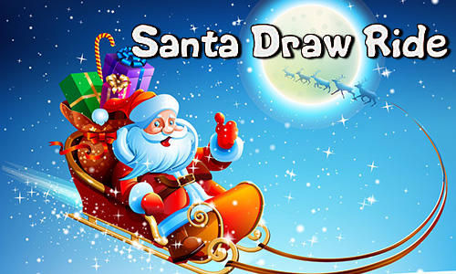 Скачать Santa draw ride: Christmas adventure: Android Игры с физикой игра на телефон и планшет.