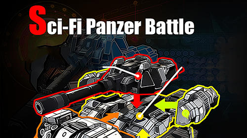 Скачать Sci-fi panzer battle: War of DIY tank: Android Бродилки (Action) игра на телефон и планшет.