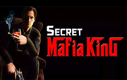 Скачать Secret mafia king: Android Криминал игра на телефон и планшет.