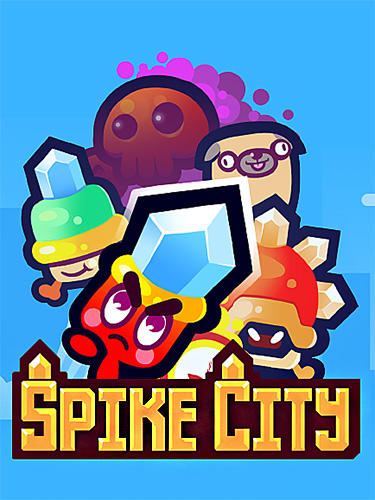 Скачать Spike city: Android Тайм киллеры игра на телефон и планшет.