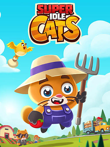 Скачать Super idle cats: Tap farm: Android Ферма игра на телефон и планшет.