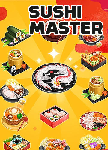 Скачать Sushi master: Cooking story: Android Менеджер игра на телефон и планшет.