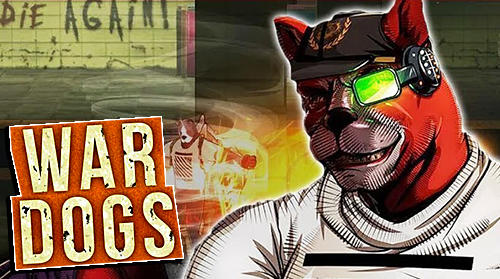 Скачать War dogs: Red's return: Android Драки игра на телефон и планшет.
