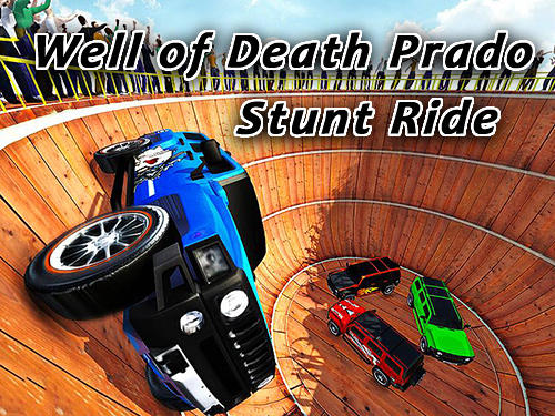 Well of death Prado stunt ride