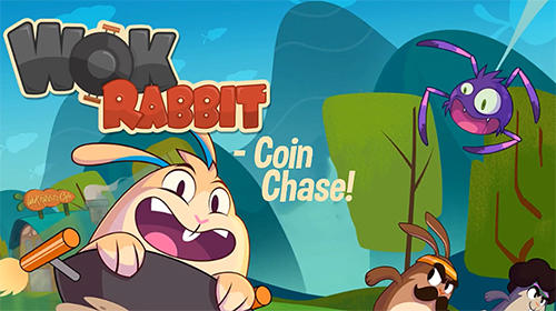 Скачать Wok rabbit: Coin chase!: Android Раннеры игра на телефон и планшет.