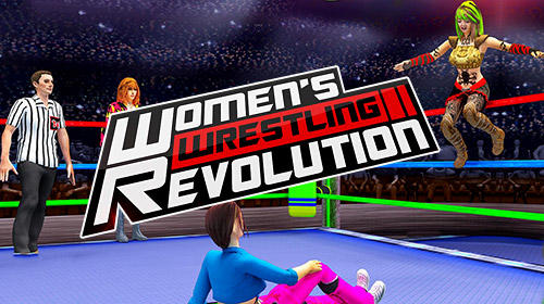 Скачать Women wrestling revolution pro: Android Драки игра на телефон и планшет.