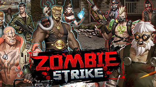 Скачать Zombie strike: The last war of idle battle: Android Ролевые (RPG) игра на телефон и планшет.