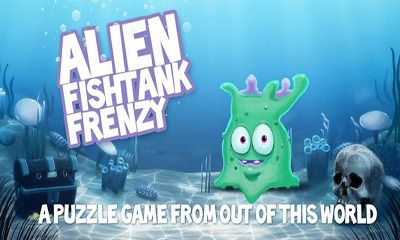 Скачать Alien Fishtank Frenzy: Android Аркады игра на телефон и планшет.