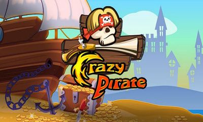 Скачать Crazy Pirate: Android Стрелялки игра на телефон и планшет.