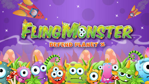 Fling monster: Defend planet Х