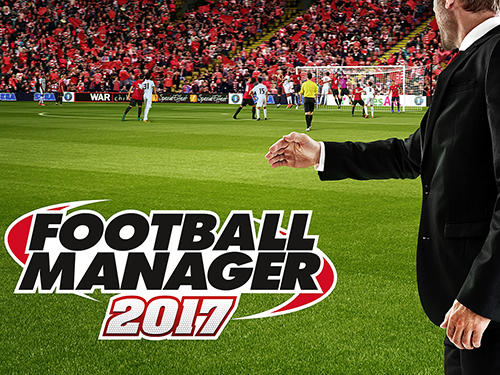 Скачать Football manager touch 2017: Android Менеджер игра на телефон и планшет.