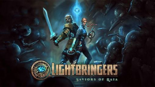 Lightbringers: Saviors of Raia