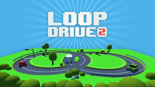 Скачать Loop drive 2: Android Тайм киллеры игра на телефон и планшет.