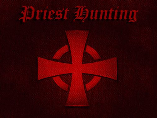 Priest hunting