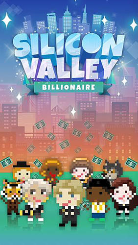 Скачать Silicon Valley: Billionaire: Android Менеджер игра на телефон и планшет.