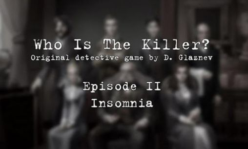 Who is the killer: Episode II
