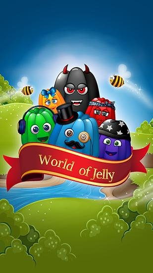 World of jelly