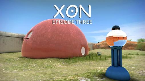 XON: Episode three