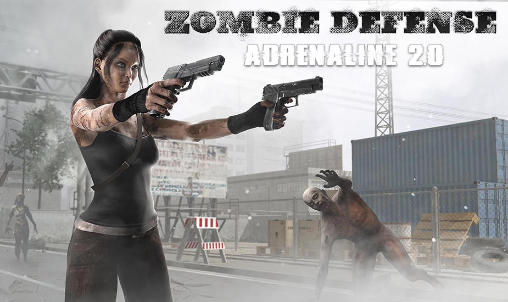 Zombie defense: Adrenaline 2.0
